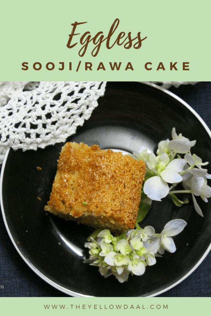 Eggless sooji cake
