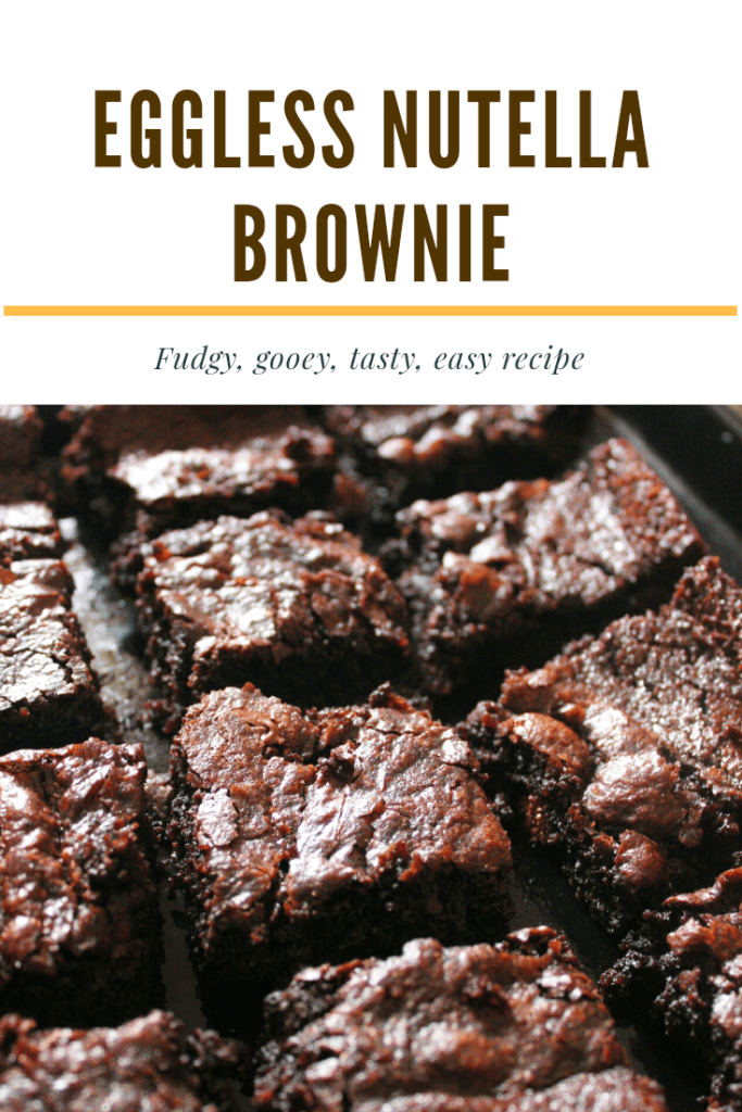 Eggless Nutella brownie